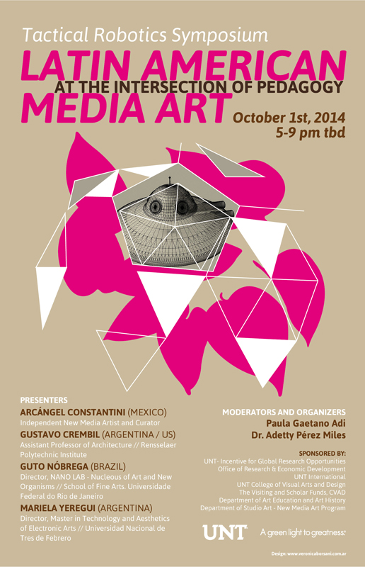 Tactical Robotics: Latin American Media Art Symposium, University of North Texas. Poster