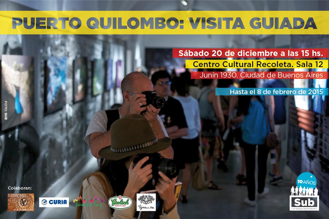 Puerto Quilombo. Expo CC Recoleta. Sub Cooperativa de Fotógrafos. Flyer para visita guiada.