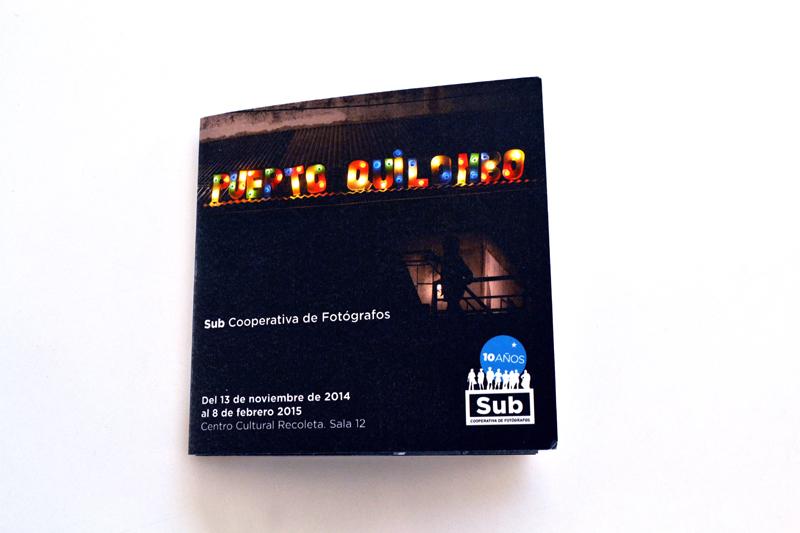 Puerto Quilombo. Expo CC Recoleta. Sub Cooperativa de Fotógrafos. Catálogo Tapa.